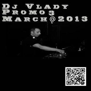 Dj Vlady Promo 3 March@2013