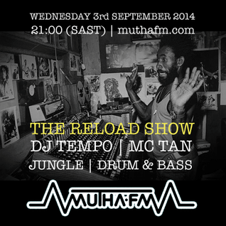 The Reload Show: Wednesday 3rd September - muthafm.com