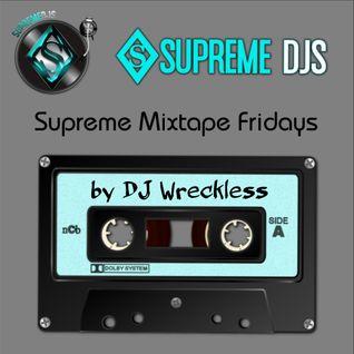 Supreme Mixtape Friday's (Birthday Edition) 7.01.16