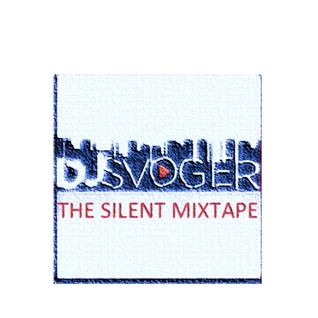 DJ Svogers Silent Mixtape - Out Loud