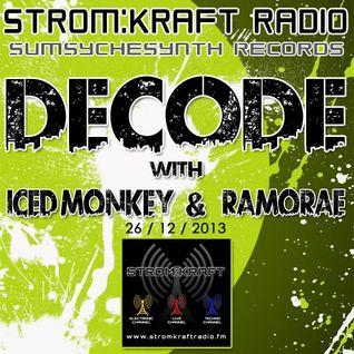 Ramorae - Decode Guest Mix [Strom:Kraft Radio] (26-12-2013)