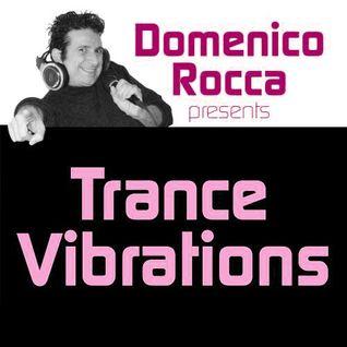 Domenico Rocca - Trance Vibrations Episode 02 - Italian - 2012