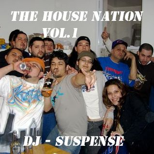 DJ Suspense - The House Nation Vol. 1