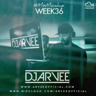 #MixMondays 8/9/14 (WEEK36) *BASHMENT & DANCEHALL 2* @DJARVEE