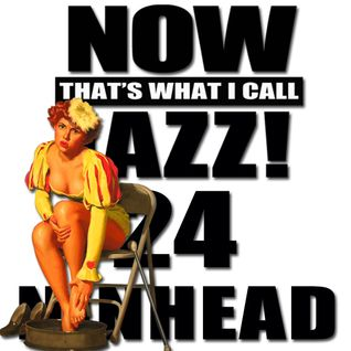 Now That's What I Call Jazz! 24