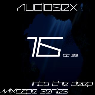 AudioSex - Into The Deep Mixtape Series (16 of 99)