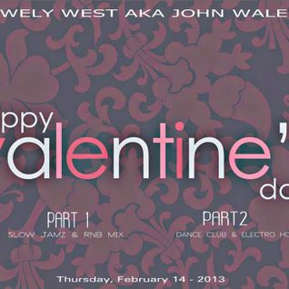 DJ WELY WEST -Valentine'S Day MIX 2013 PART 1