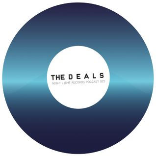 The Deals - Night Light Records Podcast 025