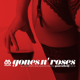 GONES N' ROSES VOL.4 (A Valentine's Day Special Mix)