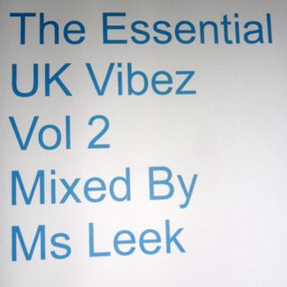 The Essential UK Vibez Vol 2