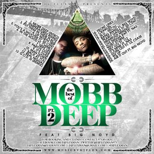 THE BEST OF MOBB DEEP PT. 2