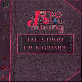 JGM301: TALES FROM THE NIGHTSIDE DISC TWO