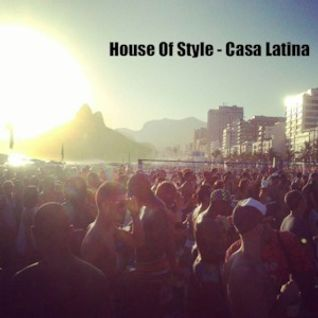 House Of Style - Casa Latina