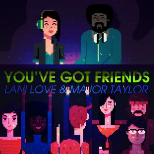 You've Got Friends