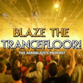 Blaze the Trancefloor! 008 [27-07-2013]