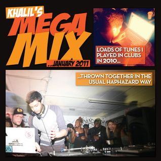 MEGA MIX  by Dj Khalil (Livin' Proof)