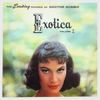 Exotica, Vol. I