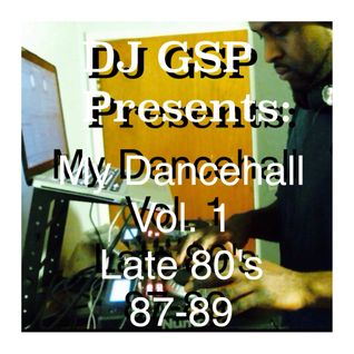 DJ GSP Presents: My Dancehall Vol 1 Late 80's (Disc 2)
