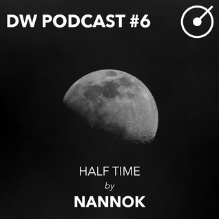 DRYWET PODCAST #6 - Half Time by Nanook
