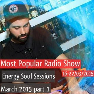 Energy Soul Sessions - March 2015 (Part 1)