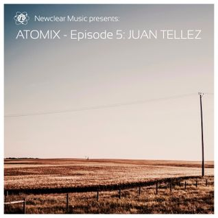 Atomix #005 - Juan Tellez
