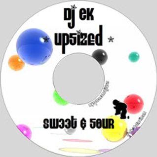 Dj E.k - UpSized - Sweet And Sour (2009)