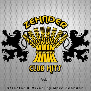 Zehnder Club Hits Vol.1