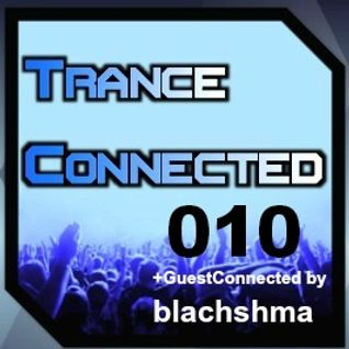 Trance Connected 010