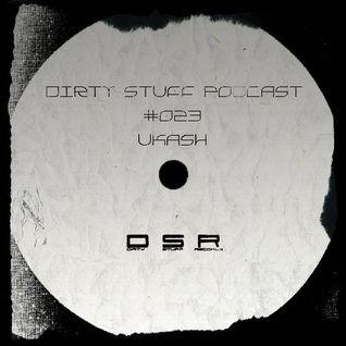 Ukash - Dirty Stuff Podcast #023 (25.05.2015)