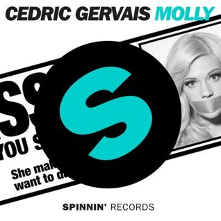 Cedric Gervais - Molly (Original Mix) [Spinnin]