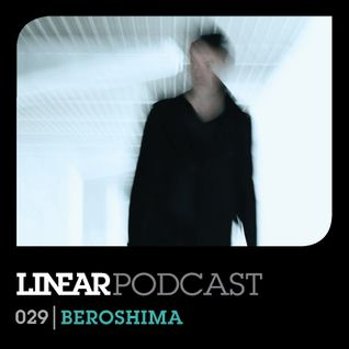 Linear Podcast | 029 | Beroshima