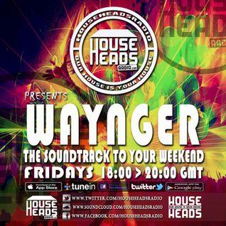 07.10.2016 Waynger - HouseHeadsRadio