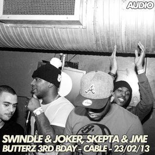 Joker & Swindle, Skepta & JME – Live at Butterz 3rd Birthday – Cable – 23.02.2013