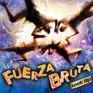 Fuerza Bruta Party Mix