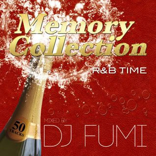 MEMORY COLLECTION MIX BY DJ FUMI