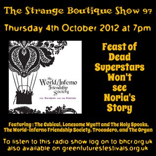 The Strange Boutique Show 97
