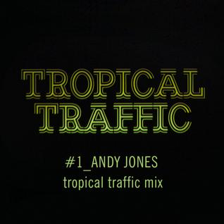 Tropical Traffic Mix 1