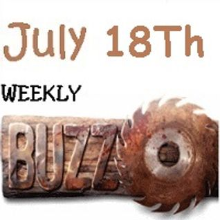 Weekly Buzz July 18