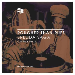 The Blast Podcast #72 - Bredda Saga in Rougher Than Ruff