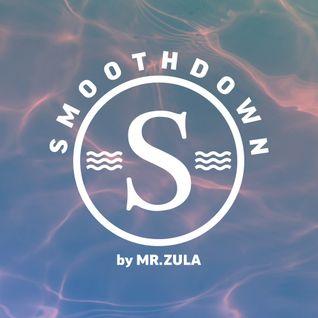 Mr Zula - Smoothdown 09