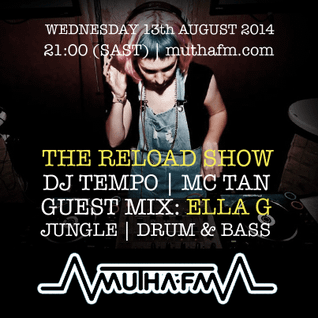 The Reload Show: Wednesday 13th August - muthafm.com