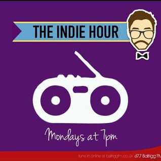 The Indie Hour on Bailrigg FM. Show 45 - 09/03/15