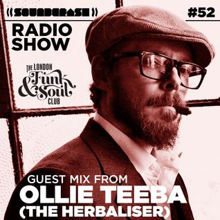 Soundcrash Radio Show #52 – The Herbaliser guest mix and more!