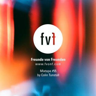 Freunde von Freunden Mixtape #55 by Colin Tunstall