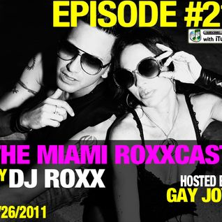 The Miami Roxxcast #21 by DJROXX