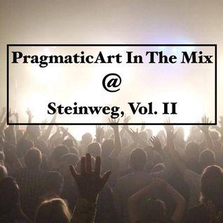 PragmaticArt In The Mix@Steinweg Vol II