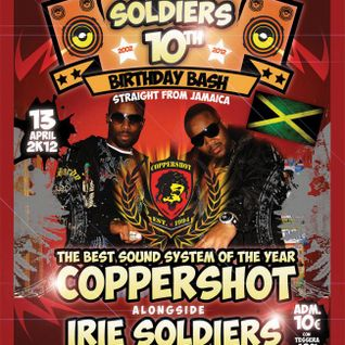 IRIE SOLDIERS 10th ANNIVERSARY ls COPPERSHOT(JAM)pt.1