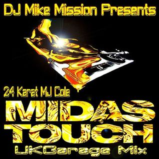 24 Karat MJ Cole (Midas Touch UKG Mix)