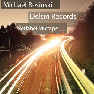 [podcast-036] – Michael Rosinski – Delsin Records Netlabel Mix