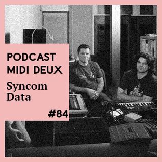 Podcast #84 - Syncom Data [SD Records]